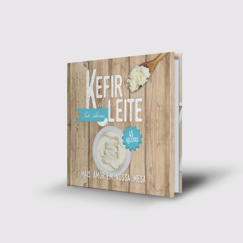 Livro: Kefir de Leite – Tati Alvares